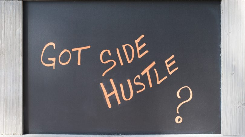 Got Side Hustle Chalkboard Sign