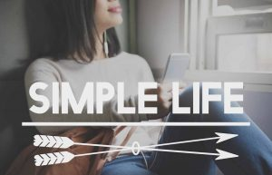 How to Simplify Your Life With Voluntary Simplicity – Benefits & Challenges