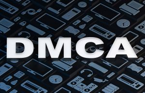 What Is the Digital Millennium Copyright Act (DMCA) – Protections, Pros & Cons