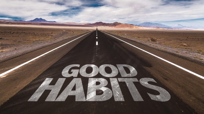 Good Habits Lead To Road To Succcess